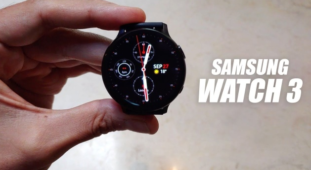 三星Galaxy Watch 3在详细的动手视频中再次泄漏