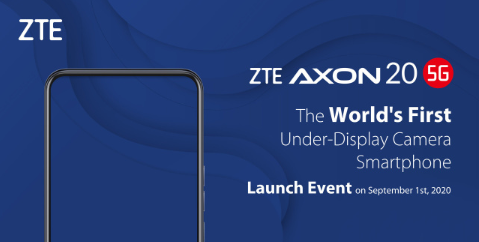 中兴通讯Axon 20 5G智能手机将配备首款显示屏相机